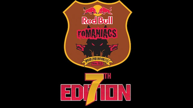 Red Bull Romaniacs: The 7th Edition