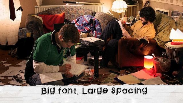 Big Font, Large Spacing