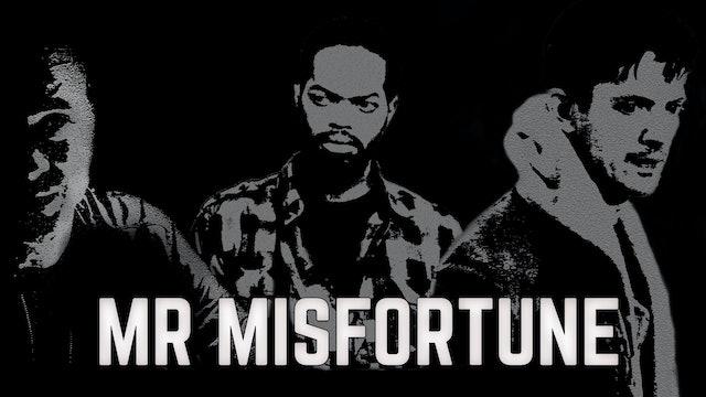 Mr Misfortune