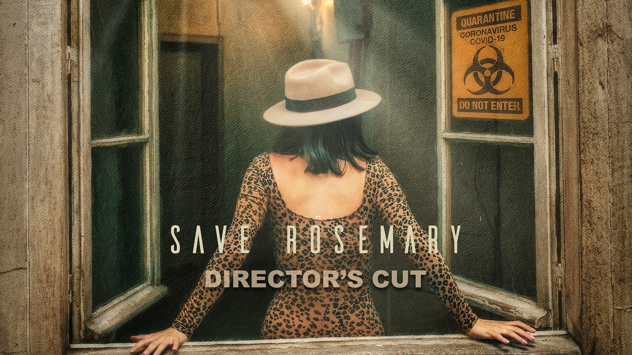 Save Rosemary: Director's Cut