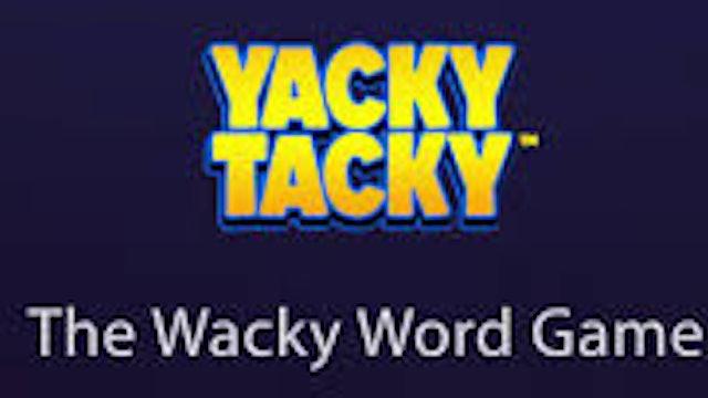 Yacky Tacky