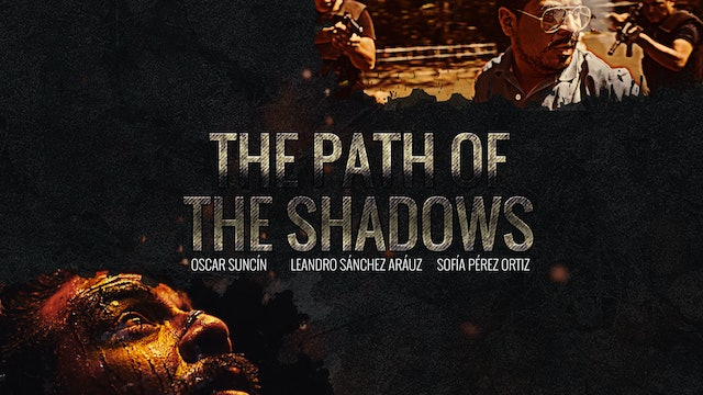 The Path of the Shadows