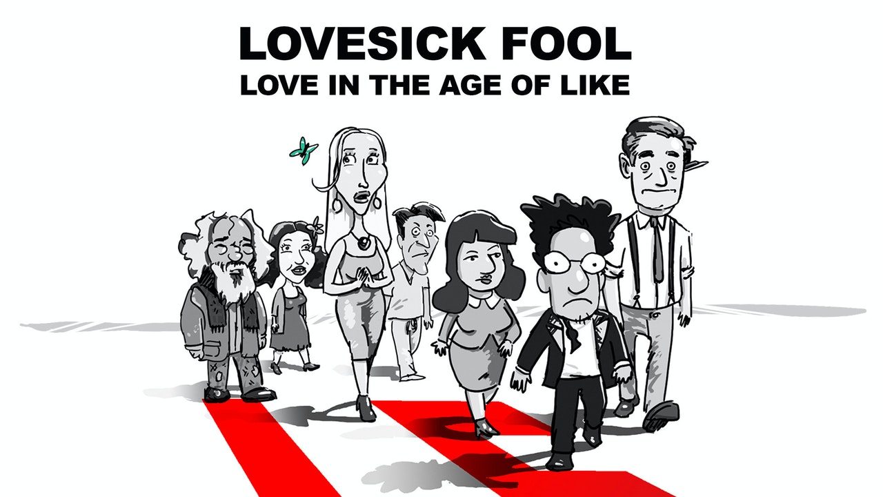 Lovesick Fool: In the Age of Like