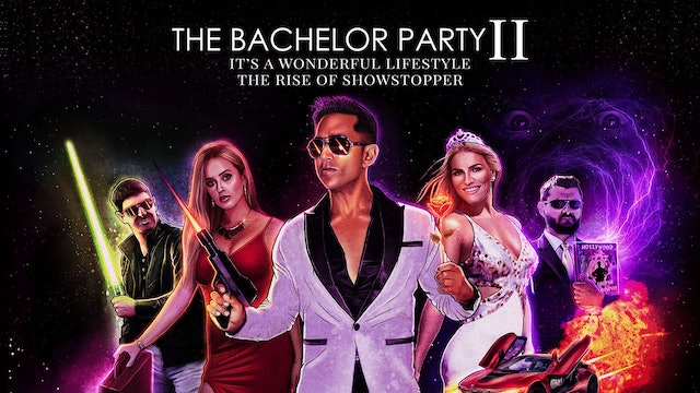 The Bachelor Party 2 It's a Wonderful Lifestyle - The Rise of the Showstopper