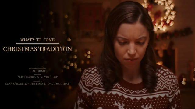 What's to Come - Christmas Tradition