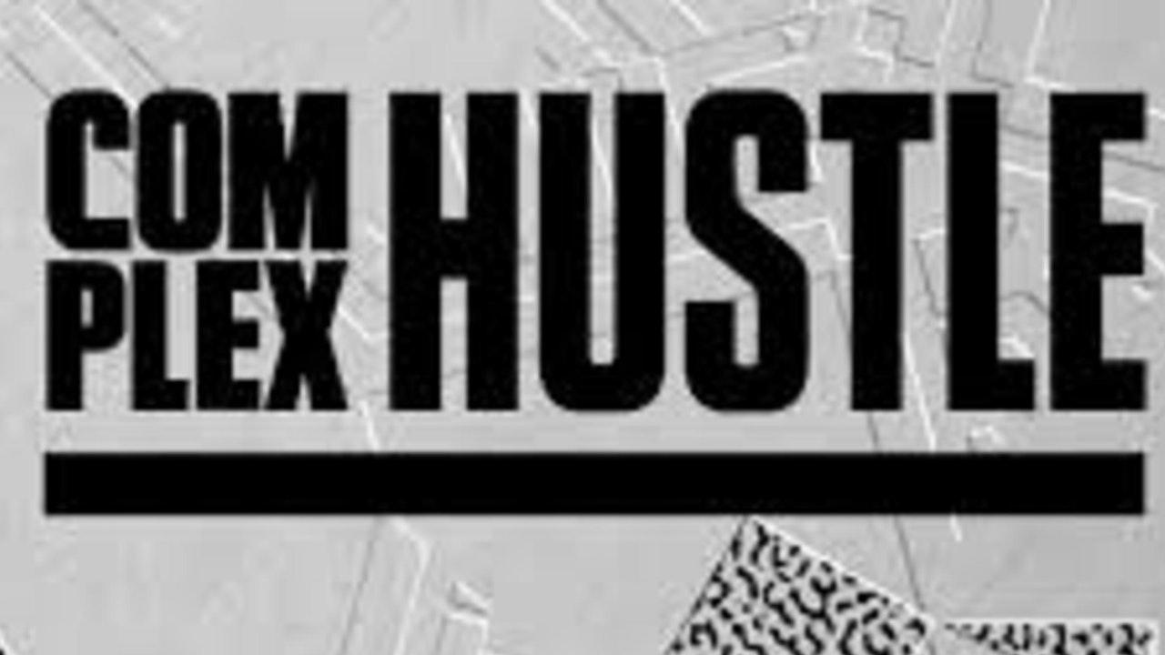 Complex Hustle