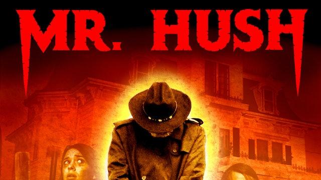 Mr Hush