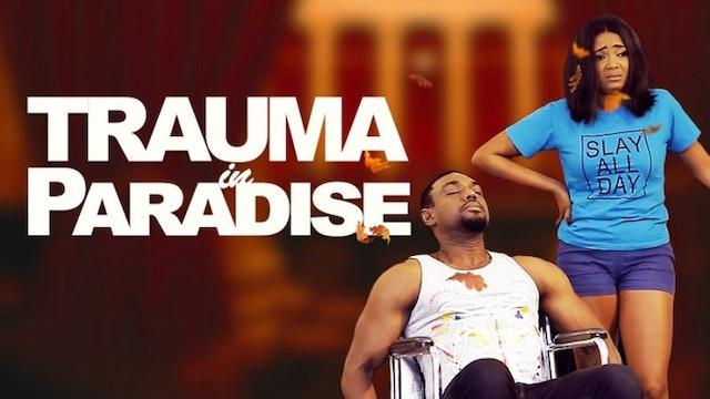 Trauma In Paradise