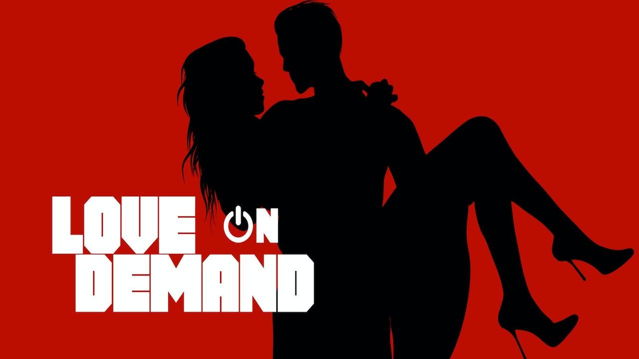 Love on Demand