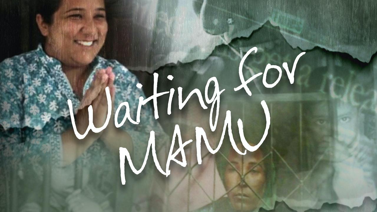 Waiting For Mamu