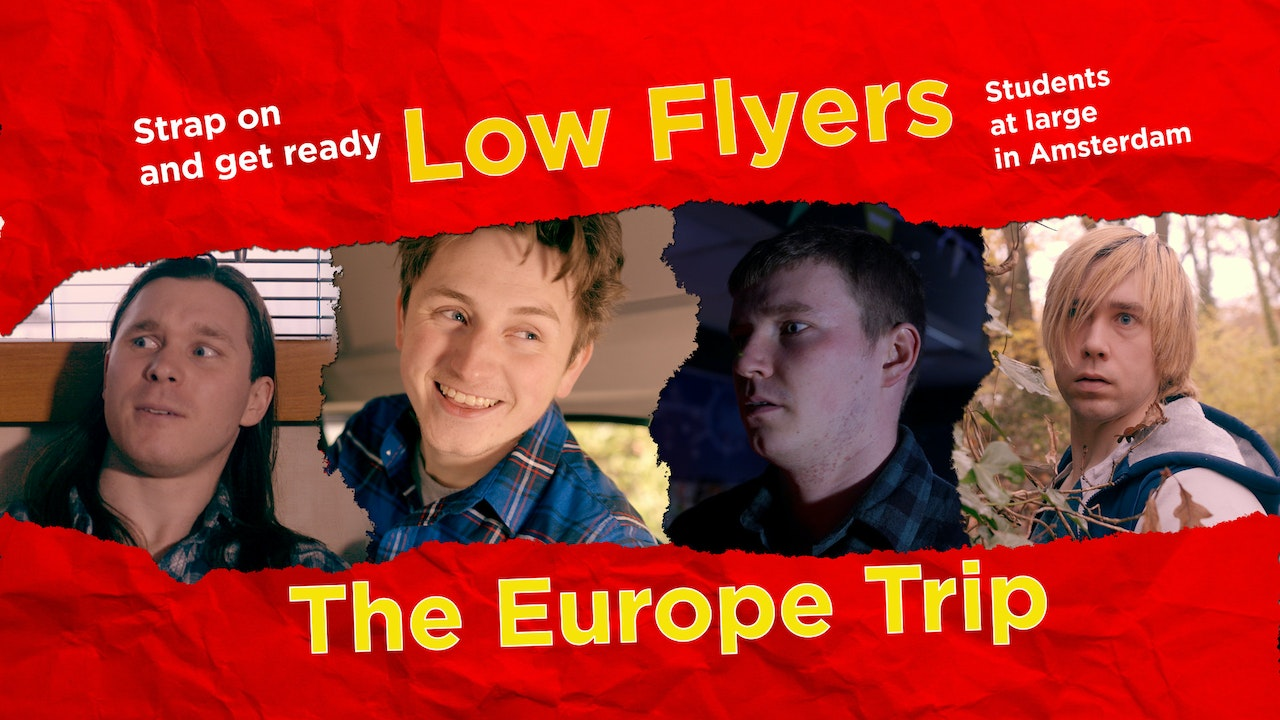 Low Flyers: The Europe Trip