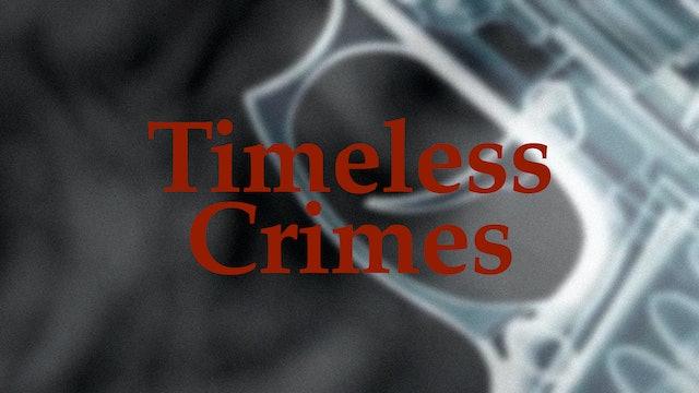Timeless Crimes