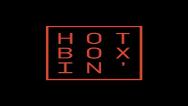 Hot Boxin'