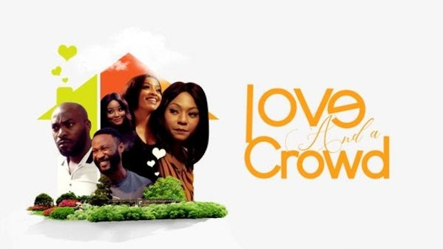 Love And A Crowd