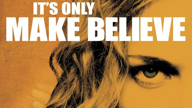 It's Only Make Believe