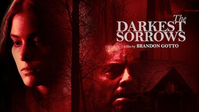 The Darkest Sorrows