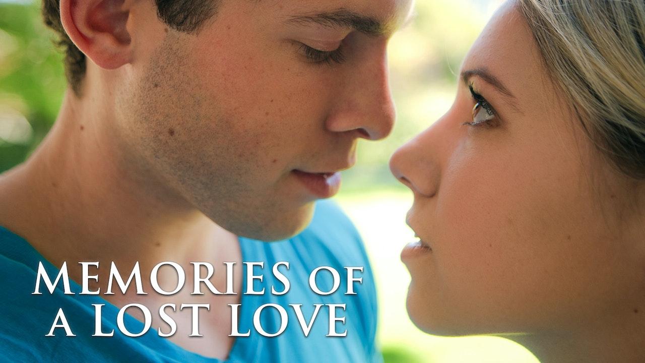 Memories of a Lost Love