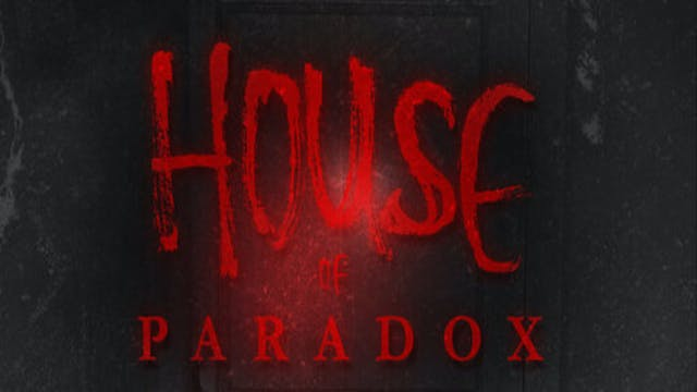 House of Paradox