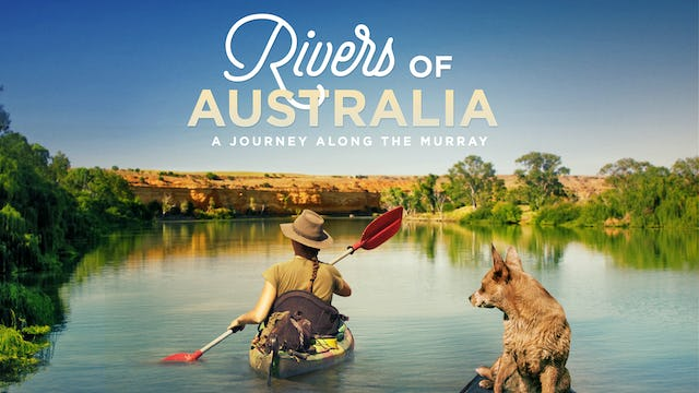 Rivers of Australia: A Journey along the Murray