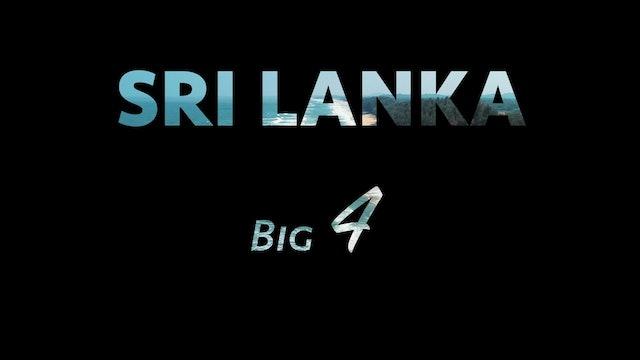 Sri Lanka - Big 4