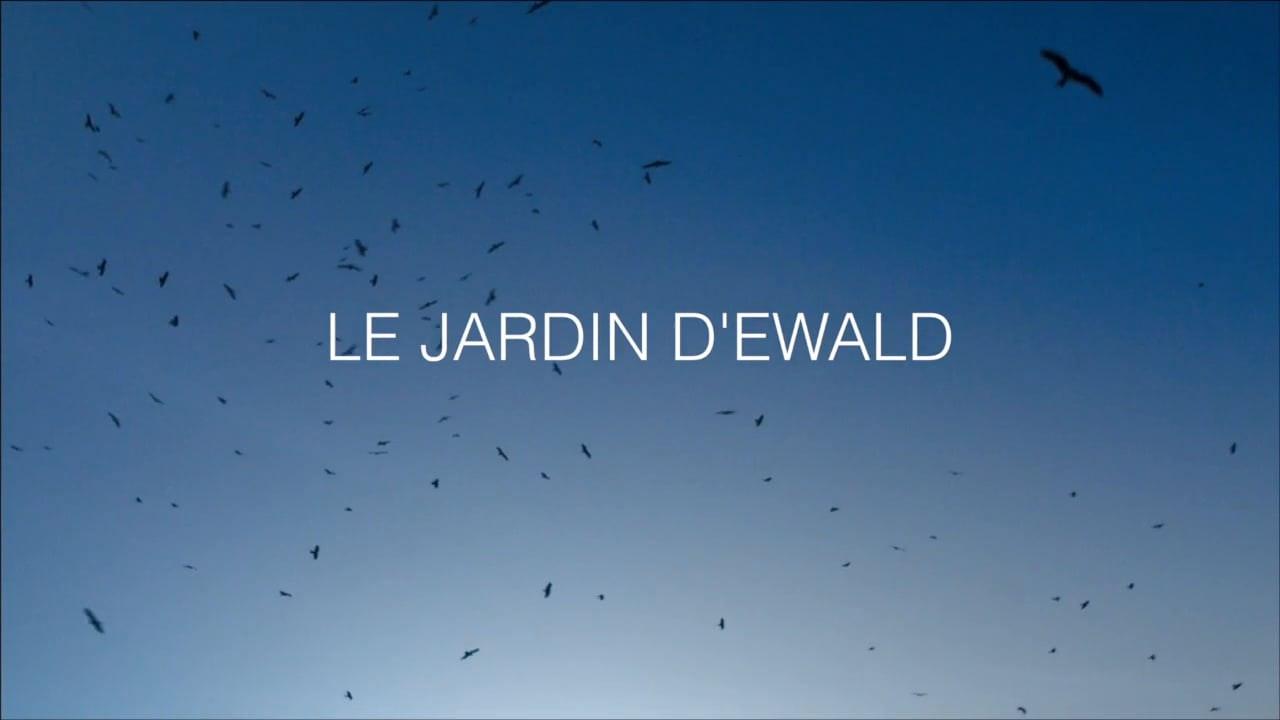 Le Jardin D'Ewald (Ewald's Garden)