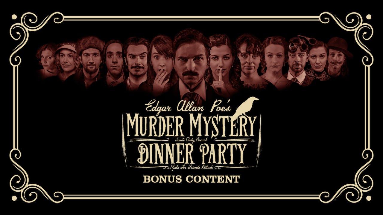 Edgar Allan Poe's Murder Mystery Dinner Party: Bonus Content