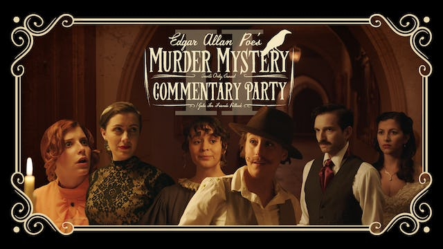 Edgar Allan Poe's Murder Mystery Dinner Party: Commentary Two