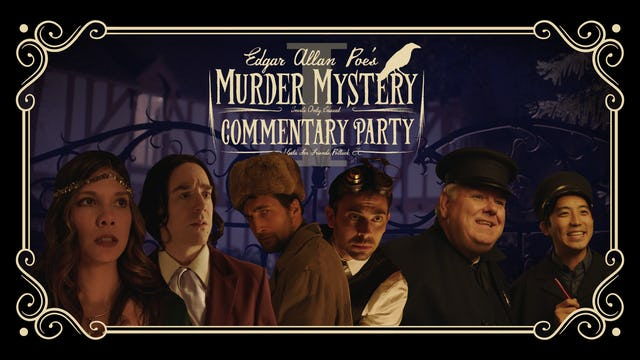 Edgar Allan Poe's Murder Mystery Dinner Party: Commentary One