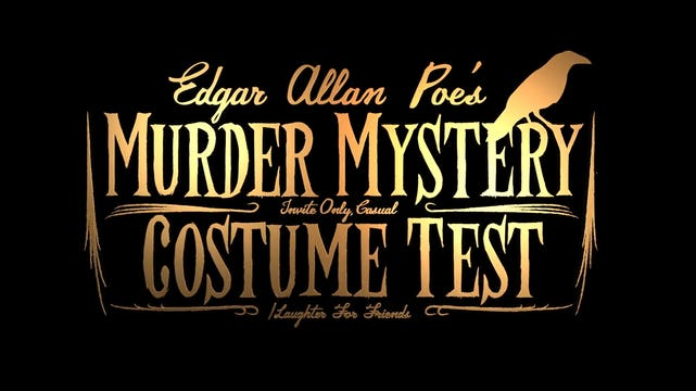 Edgar Allan Poe's Murder Mystery Dinner Party: Camera Test