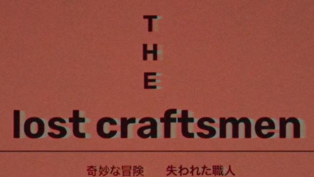 The Lost Craftsmen - The Teaser