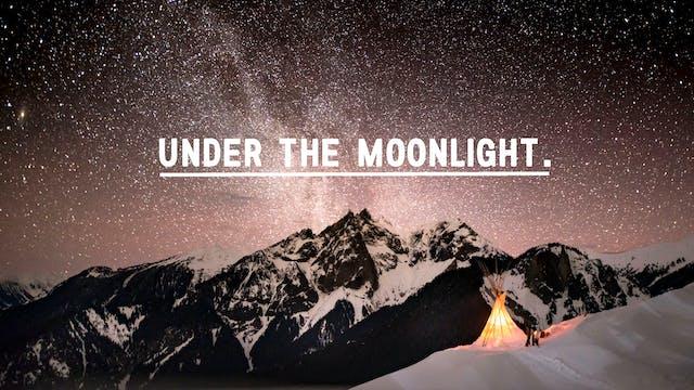 S2:E2 Under the Moonlight