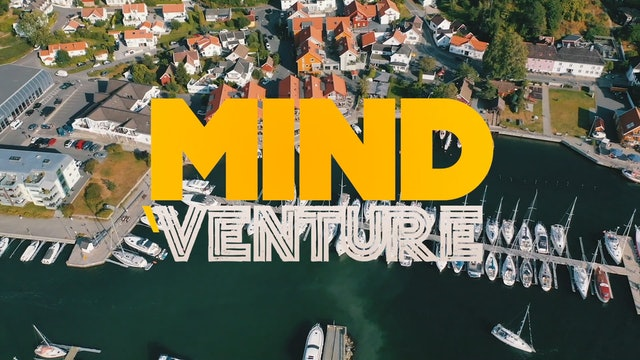 S1:E7 Mind Ventures - A Moment of Home