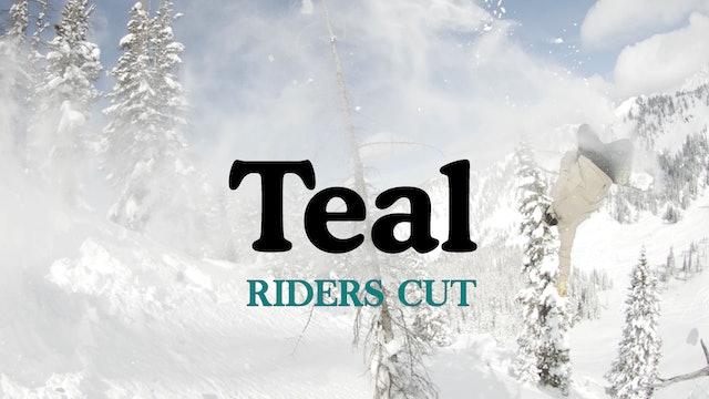 Teal: Riders Cut