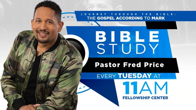 CCC Tuesday Morning Bible Study LIVE! Pastor Fred Price Jr. 02-18-2020