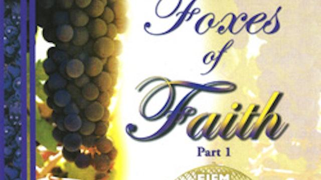The Little Foxes of Faith