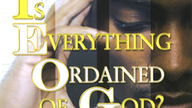 Is Everything Ordained of God