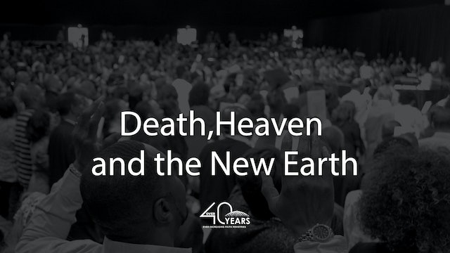 Death, Heaven, and the New Earth - Pastor Fred Price Jr.