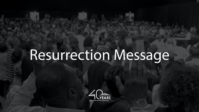 Resurrection Message - Pastor Fred Price