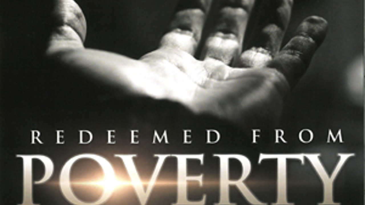 Redeemed from Poverty, Sickness and Death (Bible Study)