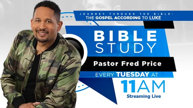 CCC Tuesday AM Bible Study LIVE! - The Gospel According to Luke - Pastor Fred Price Jr. 06-30-2020