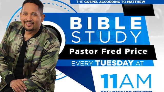 CCC Tuesday Morning Bible Study LIVE! Pastor Fred Price Jr. 01-21-2020