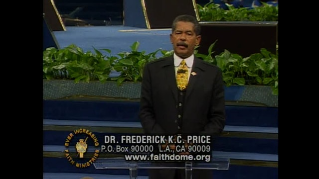 The Christian Family - Part 4 - Apostle Fred Price
