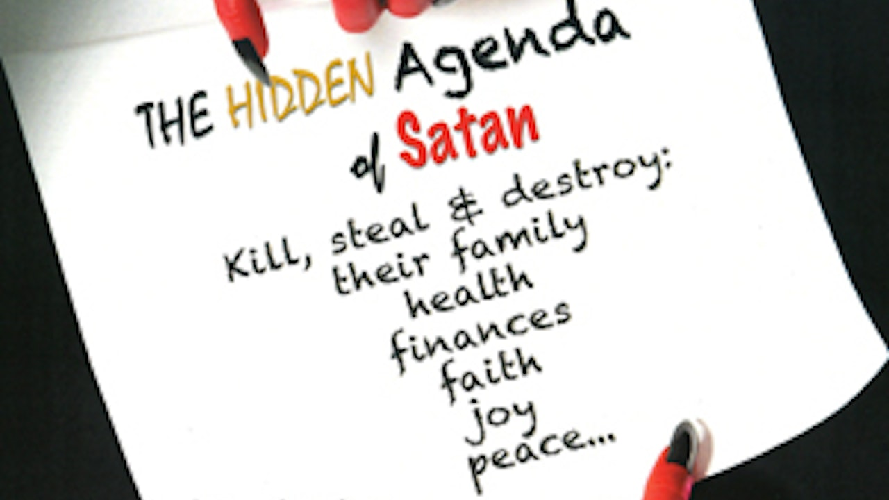 The Hidden Agenda of Satan