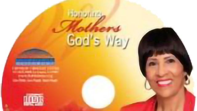 Honoring Mothers God's Way