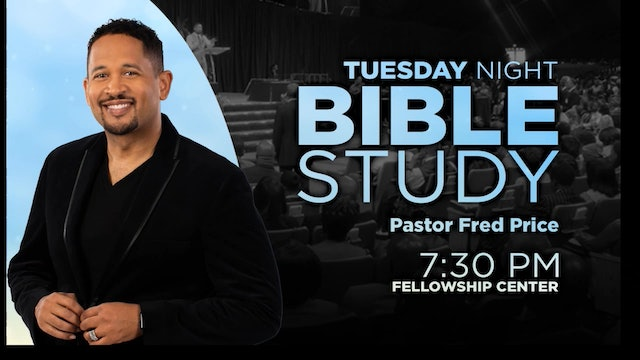 CCC Tuesday Evening Bible Study LIVE! Pastor Fred Price Jr. 10-22-2019