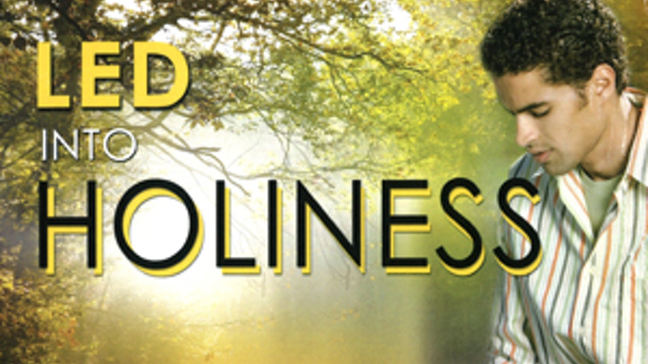 Led Into Holiness