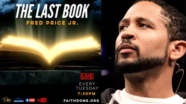 Tue. PM Bible Study - The Last Book -...