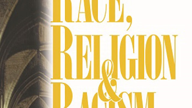 Race, Religion and Racism