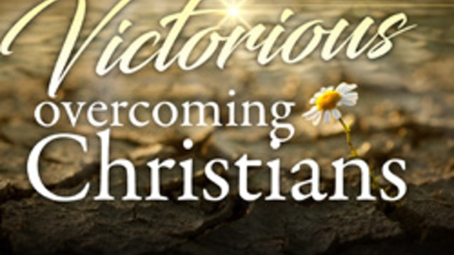 Victorious Overcoming Christians - Dr. Betty Price