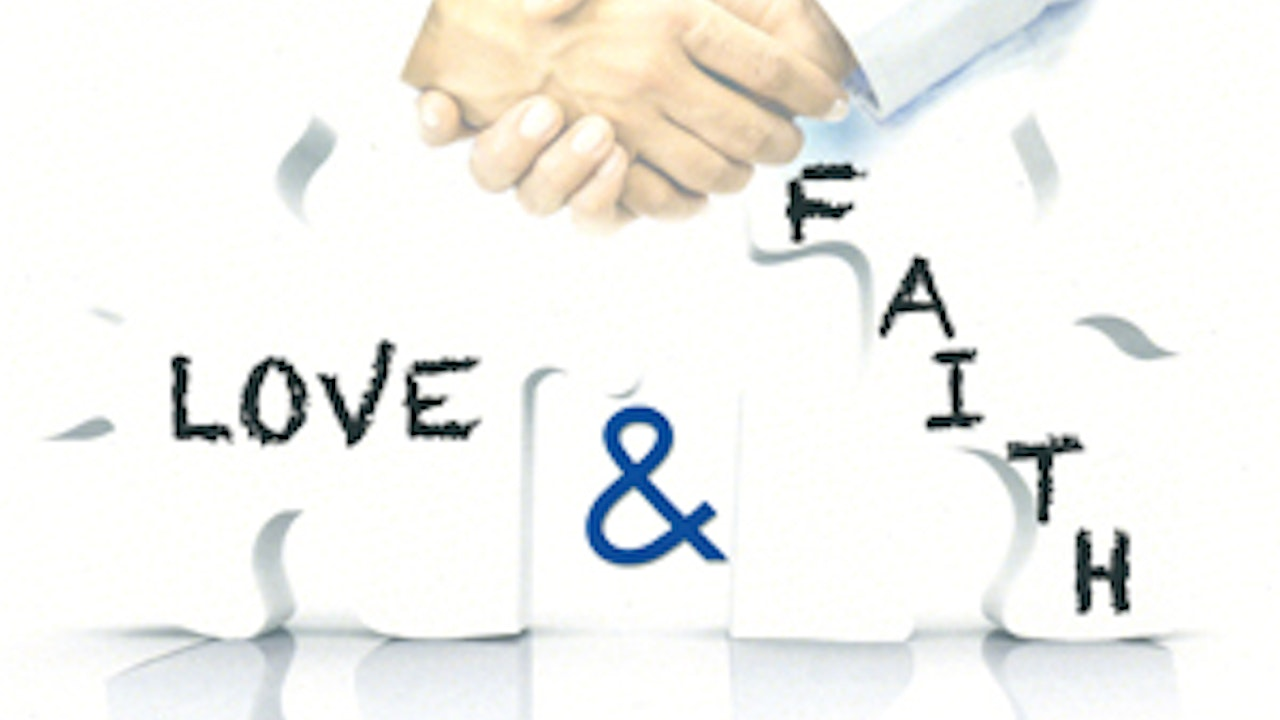 The Divine Partnership: Love & Faith